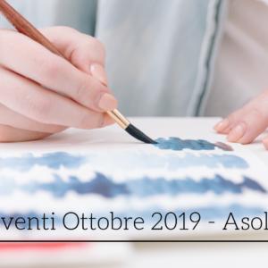 Eventi ad Asolo nel mese di Ottobre 2019