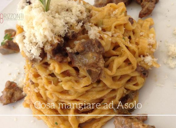 Cosa mangiare ad Asolo